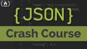 JSON Crash Course